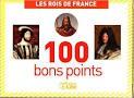 Bons points bons rois de France