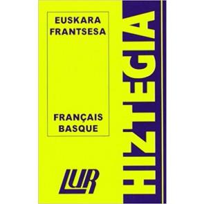 Dictionnaire Basque Français HIZTEGIA Frantsesa-Euskara eta Euskara-Frantsesa